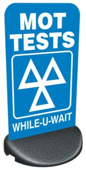Forecourt/Pavement Sign – MOT, WHILE-U-WAIT