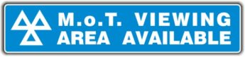MOT Sign – Viewing Area Available