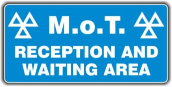 MOT Sign – Reception and Waiting Area