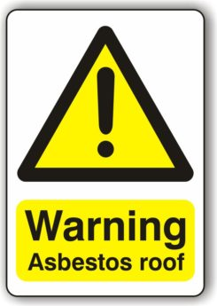 Warning Asbestos Roof Sign