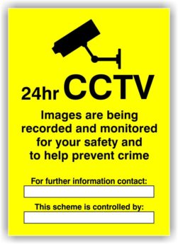 CCTV 24Hrs Sign – PERSONALISED