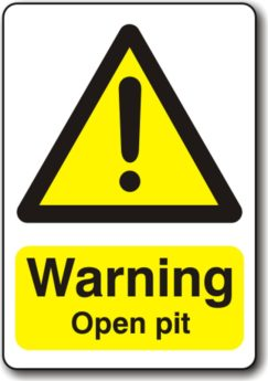 Warning Open Pit