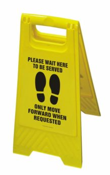 """Floor Stand Sign – """"Please Wait Here To Be Served"""""""